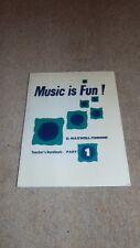 Music is Fun! Teacher's Handbook Part 1 by D. Maxwell-Timmins 1973 Song Book