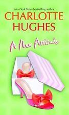 A New Attitude by Charlotte Hughes (2001, Paperback) Romance