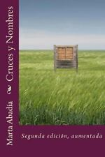 Cruces y Nombres by Marta Abad�a (2013, Paperback)