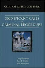 Criminal Justice Case Briefs: Significant Cases in Criminal Procedure