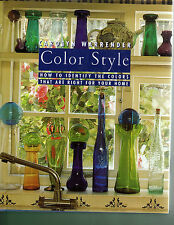 Color Style : How to Identify the Colors That Are Right for Your Home by...