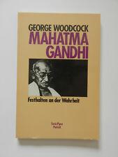 George Woodcock Mahatma Gandhi Festhalten an der Wahrheit Piper