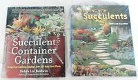Succulent Container Gardens + Designing with Succulents by Debra Lee Baldwin