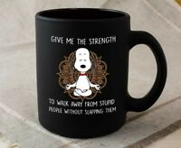 Snoopy Dog Mug - Give Me The Strength - Black Mug