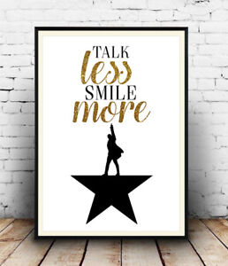 Hamilton Broadway Poster, Talk Less Smile More, Wall Art, Poster, All Sizes