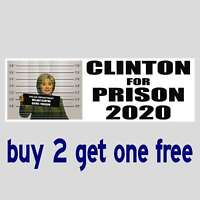HILLARY FOR PRISON 2020 2016 -Obama Trump Sanders Clinton BUMPER STICKER GoGo