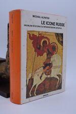 ARTE RELIGIONE RUSSIA - Michail Alpatov: ICONE RUSSE 1976 con tavole illustrate