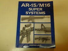 AR-15/M16 Super Systems 1989 Duncan Long Modifications Upgrades