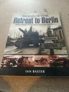 WW2 German Retreat to Berlin Reference Book