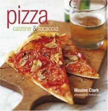 Pizza: Calzone & Focaccia