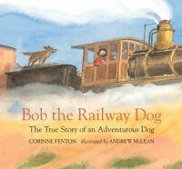 Bob The Railway Book + FREE Bob the Railway Dog Bumper Sticker (Childrens Book)