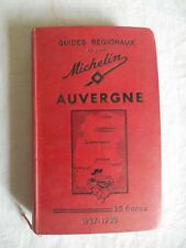 GUIDE MICHELIN REGIONAL AUVERGNE DE 1938