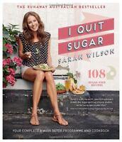 I Quit Sugar: Your Complete 8-Week Detox Program and Cookbook,Sarah Wilson