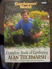 Gardener's World The Complete Book of Gardening, Alan Titchmarsh ,BBC Paperback,