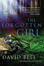 THE FORGOTTEN GIRL BY DAVID BELL (2014, Paperback) SUSPENSE