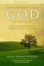 Conversations with God, An Uncommon Dialogue: Living in the World with Honesty,