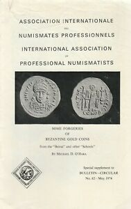 SOME FORGERIES OF BYZANTINE GOLD COINS 1974 O'Hara