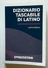 Dizionario Tascabile Latino: Latino - Italiano by De Agostini