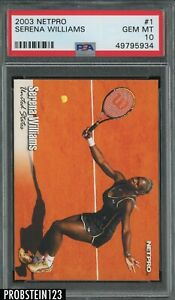 "2003 Netpro Tennis #1 Serena Williams RC Rookie PSA 10 GEM MINT "" HOT CARD """