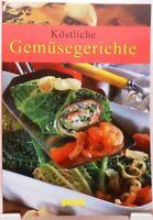 Köstliche Gemüsegerichte + Kochbuch + Vielseitige leckere Rezepte Gemüse #GA10