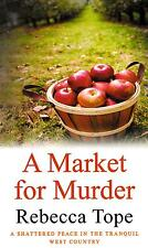A Market for Murder - Rebecca Tope - New Paperback