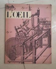 RIVISTA L'OEIL NUMERO 51 1959 ARTE ARCHITETTURA DECORAZIONI