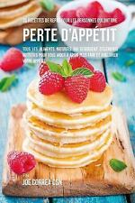 36 Recettes de Repas Pour les Personnes Qui Ont une Perte D'appétit : Tous...