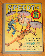 SPEEDY IN OZ Ruth Plumly Thompson John R. Neill 1934 Reilly & Lee color plates