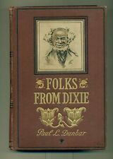 Paul Laurence DUNBAR Folks From Dixie With Illustrations E W Kemble 1898 1st CAN