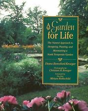 A Garden for Life: The Natural Approach to Designing, Planting, and Ma-ExLibrary