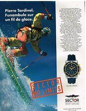 Publicité Advertising 1992 La Montre Sector SGE Chrono avec Pierre tardivel