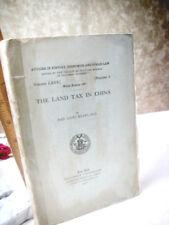 THE LAND TAX In CHINA,1918,Han Liang Huang Ph.D.