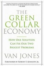 The Green Collar Economy: How One Solution Can Fix Our Two Biggest-ExLibrary