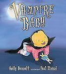 Vampire Baby, Bennett, Kelly, Good Book