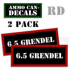 6.5 GRENDEL Ammo Decal Sticker bullet ARMY Can Box Gun safety Hunting 2 pack RD