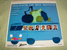 "ZENITH*SOUNDS OF BIG BANDS,GLENN MILLER,W HERMAN,L.BROWN.ETC*12""33 RPM LP*(M)"