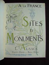 Sites et monuments - L'Alsace (le Haut-Rhin - le Bas-Rhin)