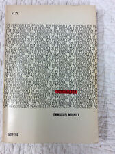 PERSONALISM By Emmanuel Mounier, Catholic, 1952