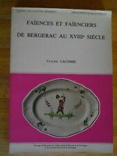 FAIENCES ET FAIENCIERS DE BERGERAC AU XVIIIè SIECLE CERAMIQUE DORDOGNE LACOMBE