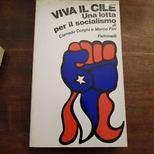 CORGHI Corrado  FINI Marco Viva il Cile Una lotta per il socialismo