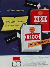 PUBLICITE SHELL X-100 MOTOR OIL HUILE BIDON BLANC ROUGE SIGNE VERNIER DE 1957 AD