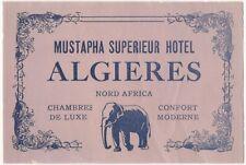 1940s Mustapha Superieur Hotel Algieres Algeria North Africa Label