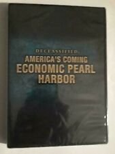 Declassified: America's Coming Economic Pearl Harbor DVD - NEW SEALED