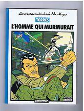 TORRES. L'Homme qui murmurait. Roco Vargas 1986