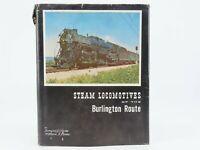 Steam Locomotives Of The Burlington Route by Corbin & Kerka ©1960 Book
