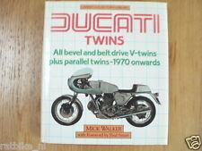 DUCATI TWINS MICK WALKER,OSPREY COLLECTOR'S,1970 ONWARDS SMART,900SS,MHR,S2,EGLI