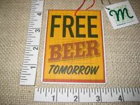 Metal Tin Free Beer Tomorrow Sign Christmas Tree Ornament Midwest CBK