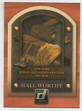 2014 DONRUSS JOHAN SANTANA HALL WORTHY, #13, NEW YORK METS, LOOK!!!!!!!!