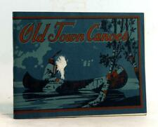 Old Town Canoe Company 1916 Catalog Canvas Convered Canoes Boats and Equipments