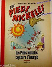 Album Les PIEDS NICKELES CAPTEURS d'ENERGIE tirage bd avec dos toilé René Pellos